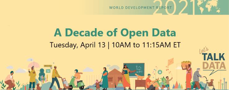 A Decade of Open Data - Tuesday, April 13 - 10AM